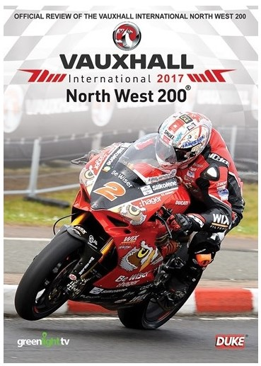 North West 200 2017 DVD