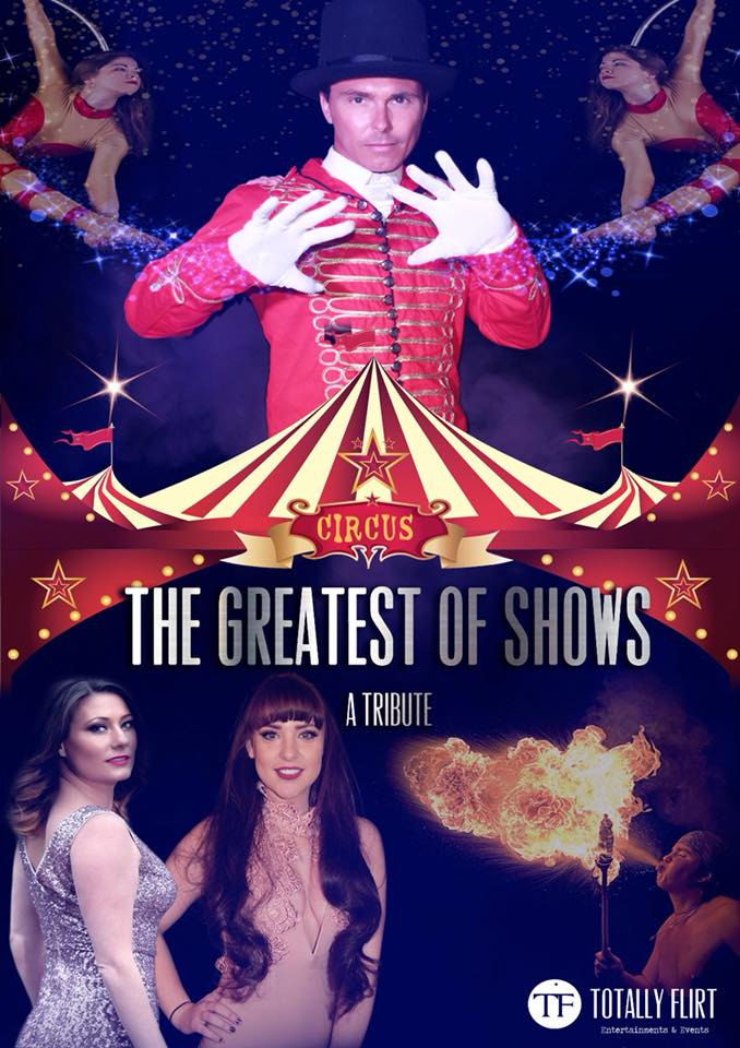 The Greatest Of Shows (The Greatest Showman Tribute) Sat 7th March 2020