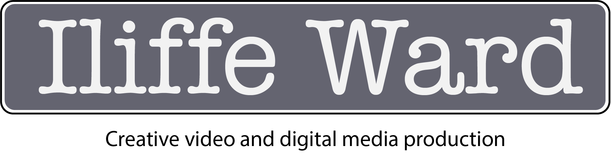 Iliffe Ward Creative Video Production and Digital Media