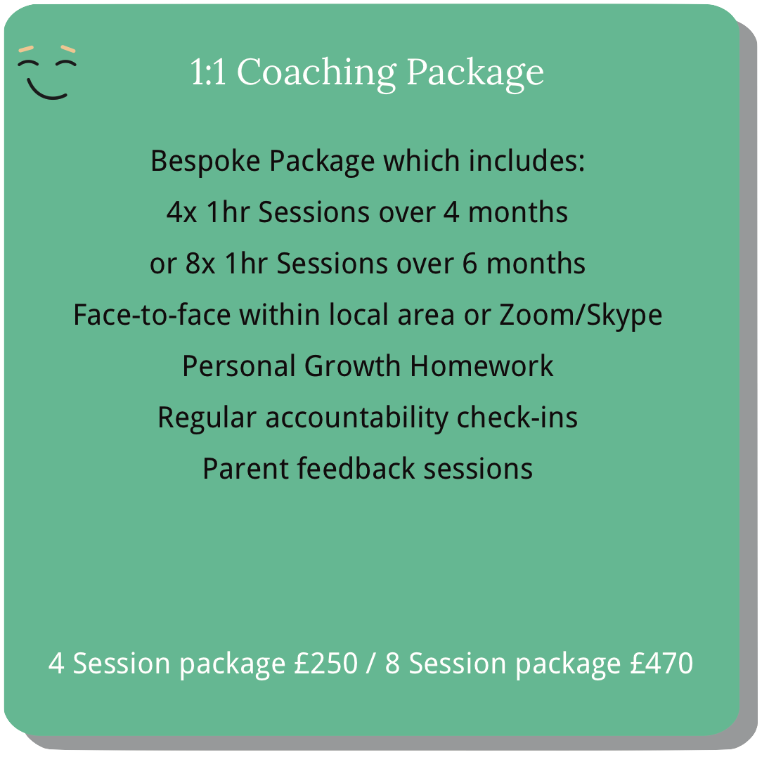 1 to 1 coaching package for teens. Four or eight one-hour sessions.