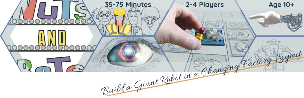 Robot eye, arm, and images from board game Nuts And Bots. Build a giant robot in a changing factory layout.