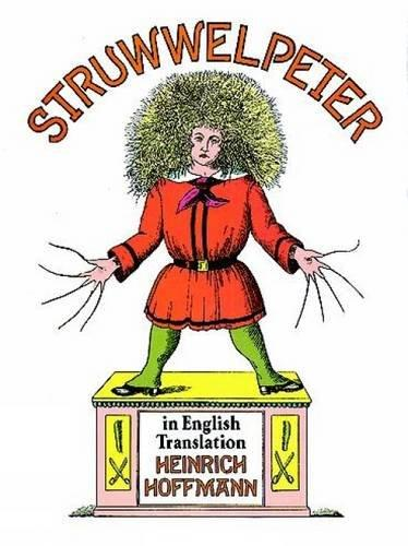 Struwwelpeter in English Translation by Heinrich Hoffmann (Paperback, 1995)