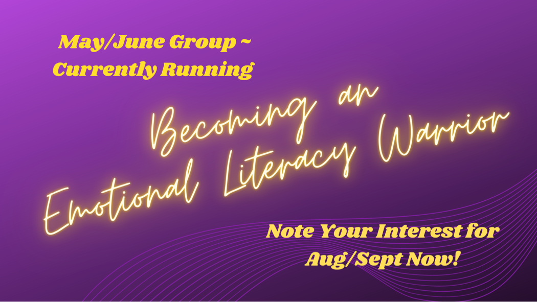 Banner image for Becoming an Emotional Literacy Warrior.
