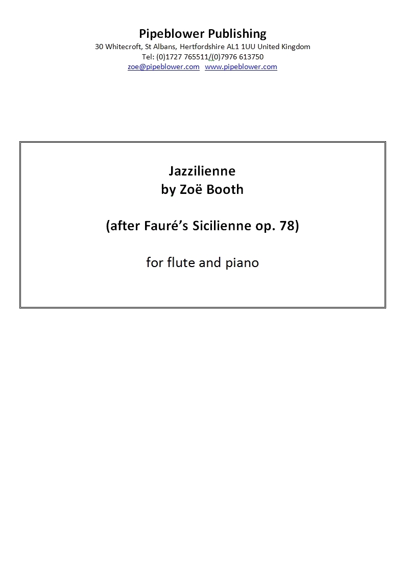 Jazzilienne (after Faure's Sicilienne op. 78) by Zoë Booth