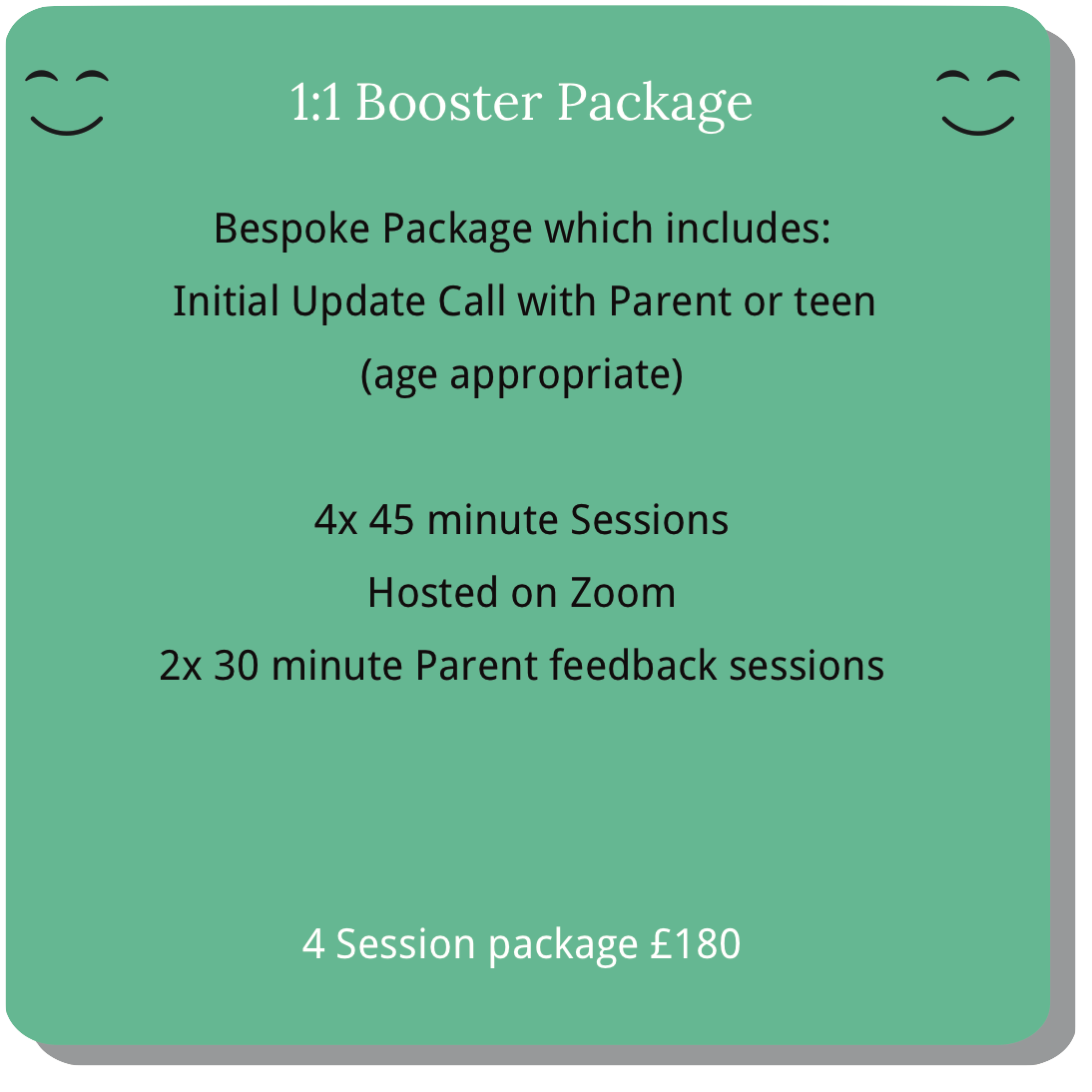 1 to 1 Booster Package for children or teens to revise, refresh, and expand their emotional learning.
